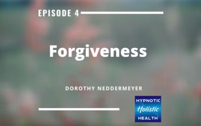 Ep 4: Forgiveness